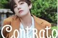 História: Contrato - Kim Taehyung (BTS)