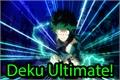 História: Deku Ultimate