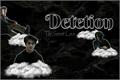 História: Detetion - Drarry