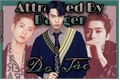 História: DoJae - (Attracted By Danger)
