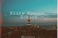 História: Elite Konoha School