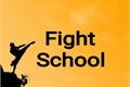 História: Fight School
