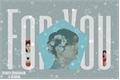História: For You - Jeon Jungkook