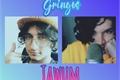 História: Gringos - Tawum