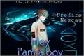 História: Hey i'am boy
