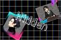 História: Hidden