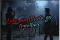 História: Love and hate go together (harringrove)