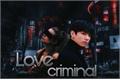 História: Love criminal - imagine Jungkook