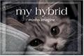 História: My hybrid - minho