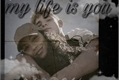 História: My life is you
