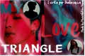 História: My love triangle (fanboy).