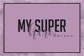 História: My Super Hero
