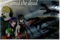 História: Naruto - Amid The Dead