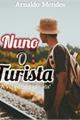 História: Nuno O Turista
