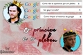 História: O Príncipe e o Plebeu