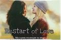 História: Restart of Love