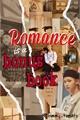 História: Romance is a bonus book