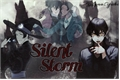 História: Silent Storm