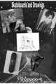 História: Skateboards and Drawings - Pklango
