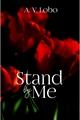 História: Stand By Me (MDZS 18)