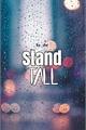 História: Stand Tall