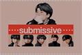 História: Submissive - TaeGi (abo)