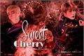 História: Sweet Cherry