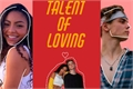 História: Talent of Loving( Beuany-NU)