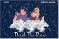 História: Thank The Rain