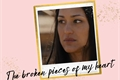 História: The Broken Pieces Of My Heart