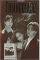 História: Triangulaire -Threesome KSJ e PKJ-
