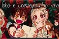 História: Yashiro e hanako- como lobo e chapeuzinho vermelho