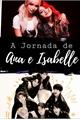 História: A jornada de Ana e Isabelle