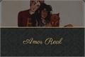 História: Amor Real