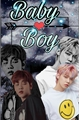 História: BABY BOY YEONBIN