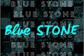 História: Blue Stone