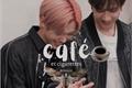 História: Café et cigarettes