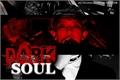 História: Dark Soul