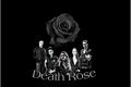 História: Death Rose- Beronica