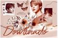 História: Dominado (YoonMin)