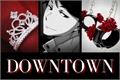 História: Downtown