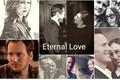 História: Eternal love - parmiga