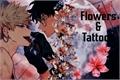 História: Flowers And Tattoos - BakuDeku