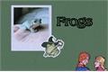 História: Frogs