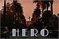 História: H E R O - Fillie ( Short fic )