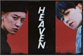 História: Heaven - Chanbaek