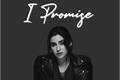 História: I Promise