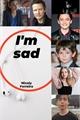 História: I'm sad