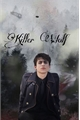 História: Killer Wolf -Aidan Gallagher(em revisão)