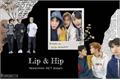 História: .LipHip (Hiatus)
